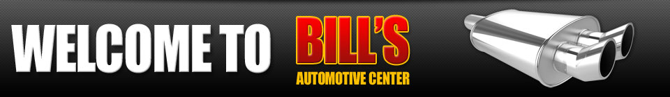 Welcome to Bill's Auto Center